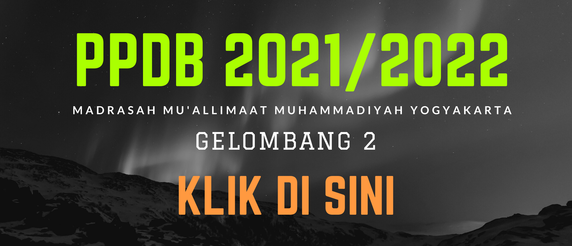 PPDB Mu'allimaat 2021/2022